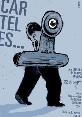 Bruno Rivera | Graphic Design & Illustration - Carteles... Una charla de Bruno Rivera Posters... A Lecture by Bruno Rivera 2014