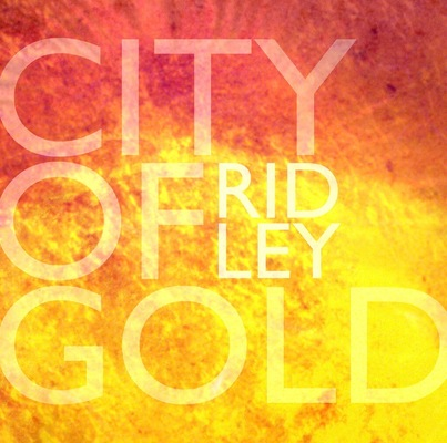 Billy Morehouse - Video/Motion Graphics / Audio and Music / Design / Illustration / Art - Ridley single design for city of Gold.