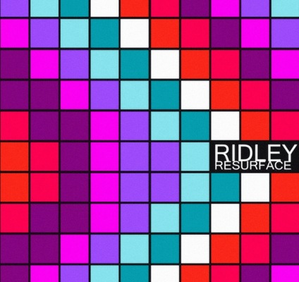 Billy Morehouse - Video/Motion Graphics / Audio and Music / Design / Illustration / Art - Ridley single design for Resurface.