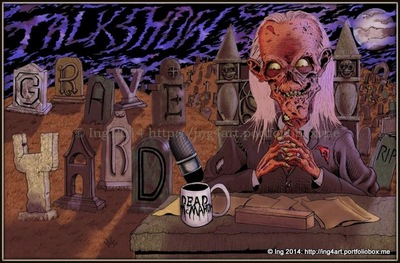Ing: Nightmares and Nerdery - http://deadshirt.net/?s=Talk+Show+Grave+Yard