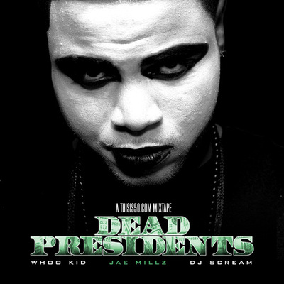 spazoutmusic - Jae Millz ft. Lil Wayne & Gudda Gudda Execution Style - Dead Presidents